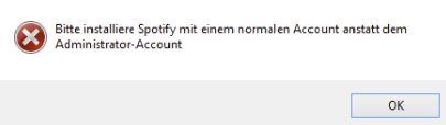 Bitte installiere Spotify mit einem normalen Account